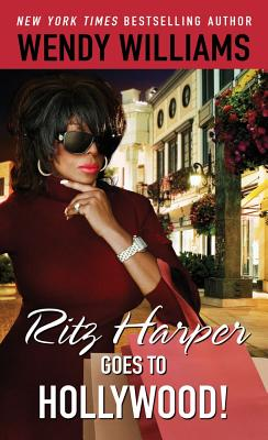 Ritz Harper Goes to Hollywood! - Williams, Wendy, and Hughes, Zondra, and Hunter, Karen (Contributions by)