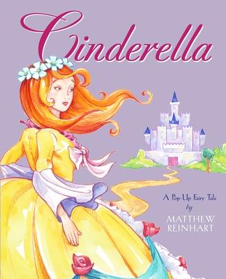 Cinderella: A Pop-Up Fairy Tale -