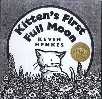 Kitten's First Full Moon - Henkes, Kevin