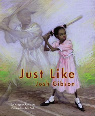 Just Like Josh Gibson - Johnson, Angela