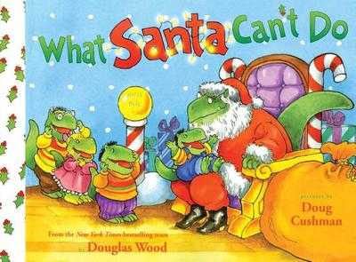 What Santa Can't Do - Wood, Douglas
