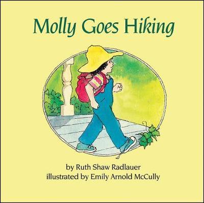 Molly Goes Hiking - Radlauer, Ruth Shaw