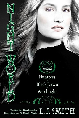 Night World #03: Huntress/Black Dawn/Witchlight - Smith, L J