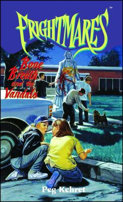 Bone Breath and the Vandals - Kehret, Peg, and MacDonald, Patricia (Editor)