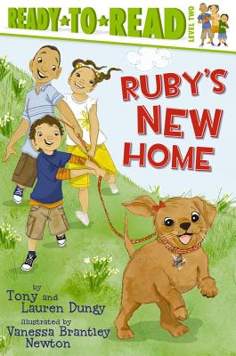 Ruby's New Home - Dungy, Tony, and Dungy, Lauren
