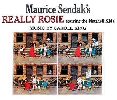 Maurice Sendak's Really Rosie Starring the Nutshell Kids - Sendak, Maurice