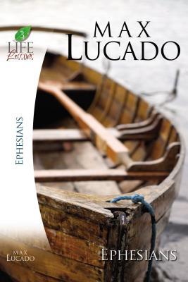Ephesians - Lucado, Max