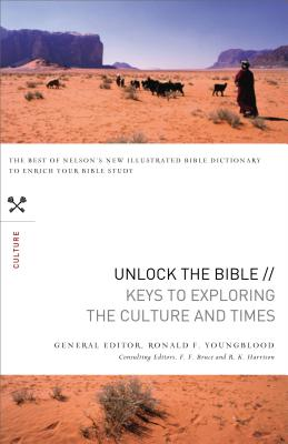 Keys to Exploring the Culture and Times - Youngblood, Ronald F (Editor), and Bruce, F F (Editor), and Harrison, R K (Editor)