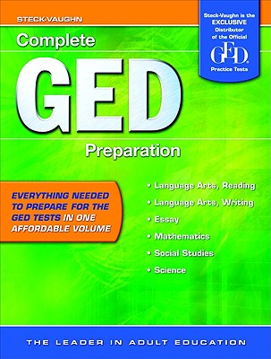 GED Complete Preparation: All-In-One Study Guide - Steck-Vaughn Company (Creator)