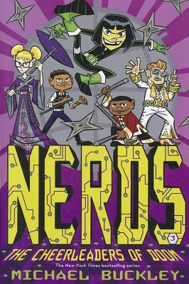 Nerds: No. 3: Cheerleaders of Doom - Buckley, Michael