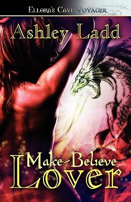 Make-Believe Lover - Ladd, Ashley