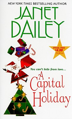 A Capital Holiday - Dailey, Janet
