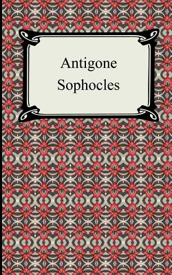 Antigone - Sophocles, and Plumptre, E H (Translated by)
