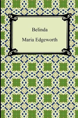 Belinda - Edgeworth, Maria