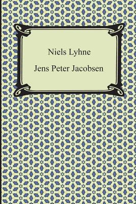 Niels Lyhne - Jacobsen, J P, and Jacobsen, Jens Peter, and Larsen, Hanna Astrup (Translated by)