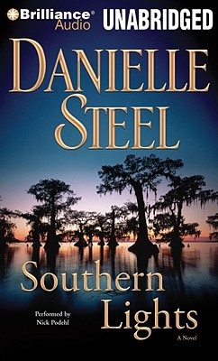 Southern Lights - Steel, Danielle, and Podehl, Nick (Performed by)