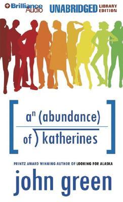 An Abundance of Katherines - Green, John, and Woodman, Jeff (Read by)