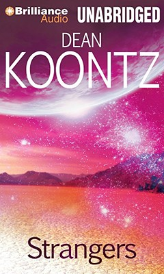 Strangers - Koontz, Dean R, and Hill, Dick (Read by)