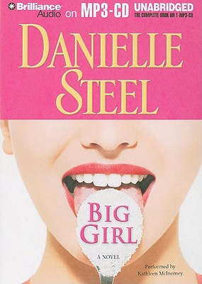 Big Girl - Steel, Danielle, and McInerney, Kathleen (Performed by)