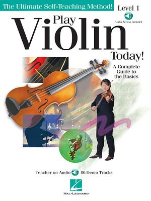 Play Violin Today!: A Complete Guide to the Basics Level 1 - Stosur, Sharon, and Hal Leonard Publishing Corporation (Creator)
