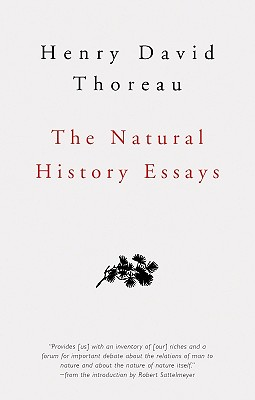 The Natural History Essays - Thoreau, Henry David