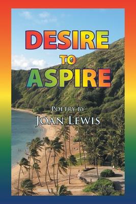 Desire to Aspire - Lewis, Joan
