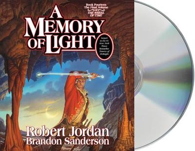 A Memory of Light - Jordan, Robert, Professor, and Sanderson, Brandon, and Reading, Kate (Read by)