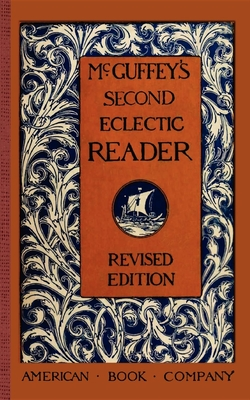McGuffey's Second Eclectic Reader - McGuffey, William