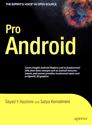 Pro Android - Hashimi, Sayed Y, and Komatineni, Satya