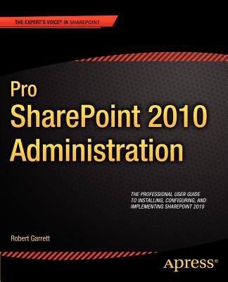 Pro SharePoint 2010 Administration - Wright, Chris