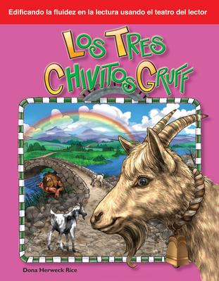 Los Tres Chivitos Gruff - Herweck Rice, Dona