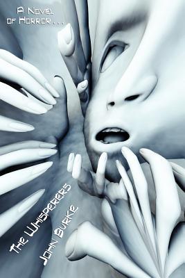 The Nightmare Whisperers: A Novel of Horror - Burke, John