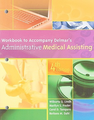 Administrative Medical Assisting - Brasin, Gerry A, and Dahl, Barbara M, and Berry, Tricia