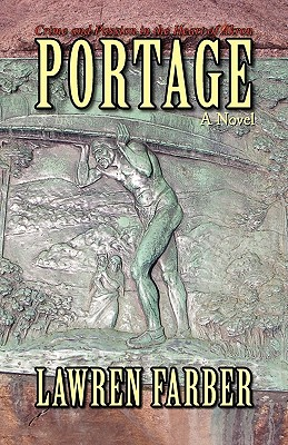 Portage: Crime and Passion in the Heart of Akron - Farber, Lawren