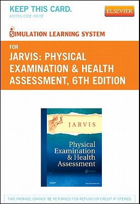 Simulation Learning System for Physical Examination and Health Assessment (User Guide and Access Code) - Jarvis, Carolyn, M.S.N., RN.C., F.N.P.
