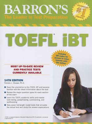 Barron's TOEFL Ibt Internet-Based Test - Sharpe, Pamela J, PhD