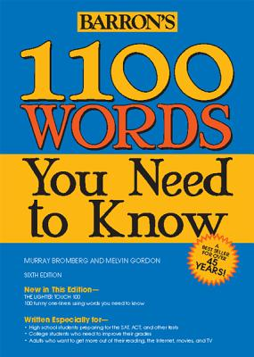 1100 Words You Need to Know - Bromberg, Murray, M.A.