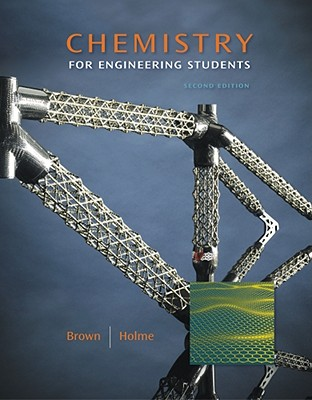 Chemistry for Engineering Students - Brown, Larry, and Holme, Tom