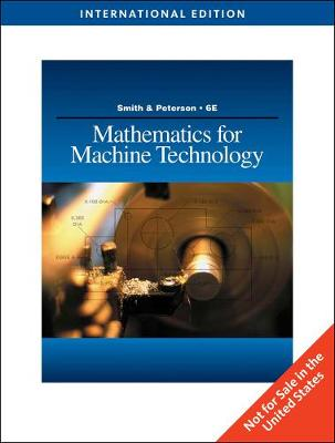 Mathematics for Machine Technology - Smith, Robert D., and Peterson, John C.