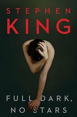 Full Dark, No Stars - King, Stephen