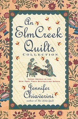 An Elm Creek Quilts Collection - Chiaverini, Jennifer