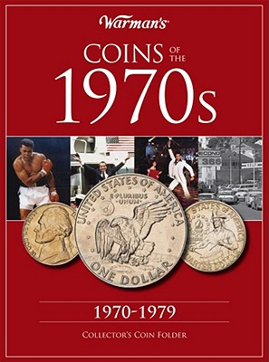 Coins of the 1970s: A Decade of Coins - Warman's