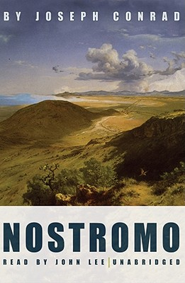 Nostromo - Conrad, Joseph, and Lee, John (Read by)