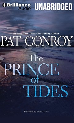 The Prince of Tides - Conroy, Pat, and Muller, Frank (Read by)