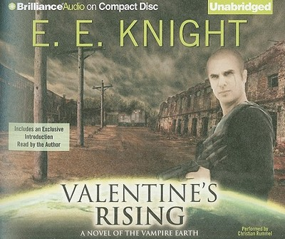Valentine's Rising - Knight, E E, and Rummel, Christian (Performed by)