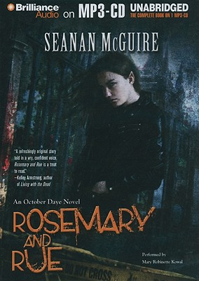Rosemary and Rue - McGuire, Seanan, and Kowal, Mary Robinette (Performed by)
