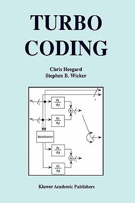 Turbo Coding - Heegard, Chris, and Wicker, Stephen B.