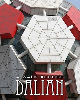 A Walk Across Dalian - Li, Song