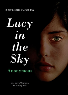 Lucy in the Sky - Anonymous