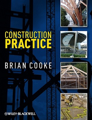 Construction Practice - Cooke, Brian
